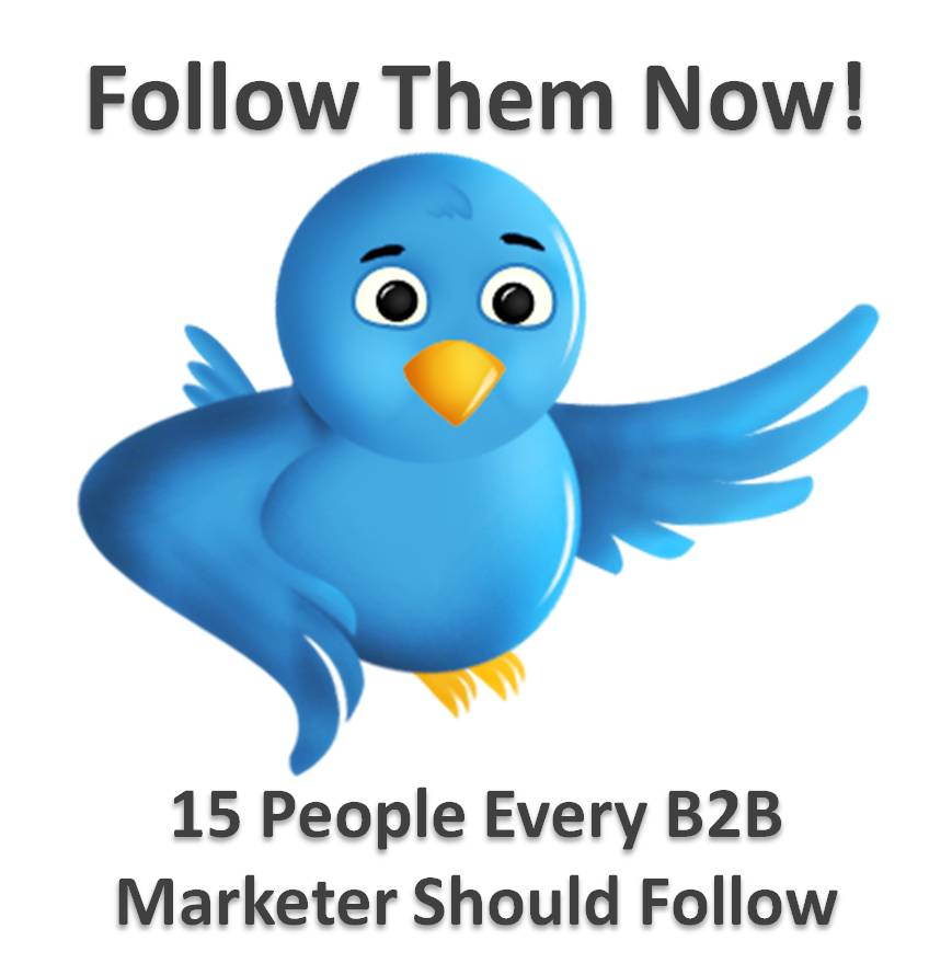 15 People Every B2B Marketer Should Follow On Twitter