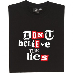 Don't Believe the Lies T-Shirt
